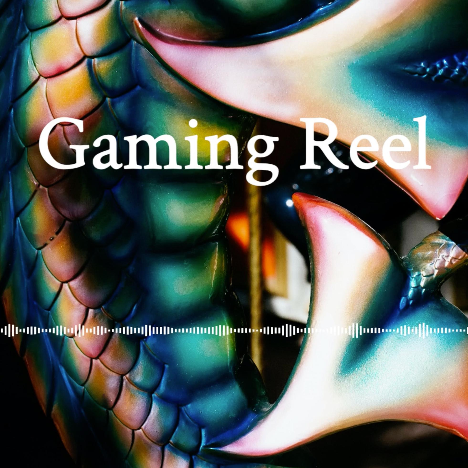 Gaming Reel